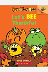 Let's Bee Thankful (Bumble and Bee #3): An Acorn Book Paperback