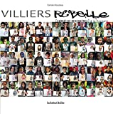 Villiers rebelle - Carnet de rencontres à la Cerisaie