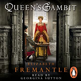 Queen's Gambit                   By:                                                                                                                                 Elizabeth Fremantle                               Narrated by:                                                                                                                                 Georgina Sutton                      Length: 14 hrs and 23 mins     215 ratings     Overall 4.2