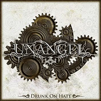 Drunk On Hate