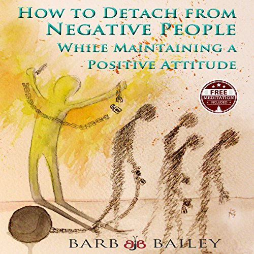 How to Detach from Negative People audiobook cover art