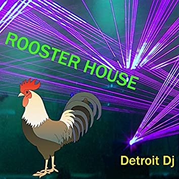Rooster House