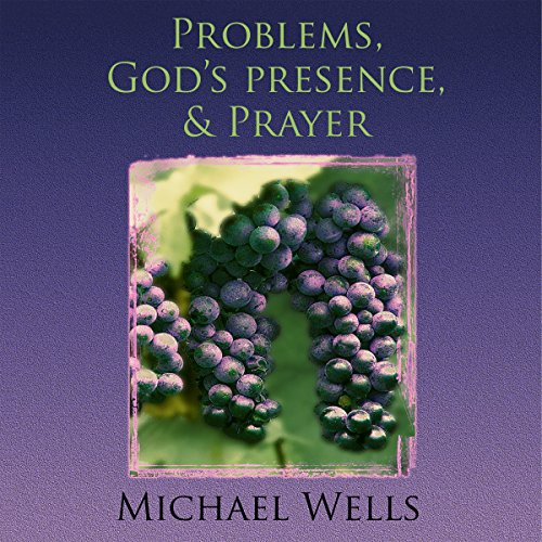 Problems, God's Presence, and Prayer Titelbild