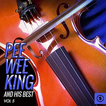 Pee Wee King and His Best, Vol. 5