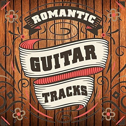 Romantic Guitar Music, Guitar Songs & Las Guitarras Románticas