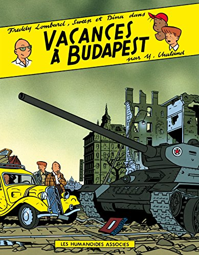 Freddy Lombard: Vacances à Budapest