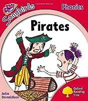 Oxford Reading Tree: Level 4: More Songbirds Phonics: Pirates