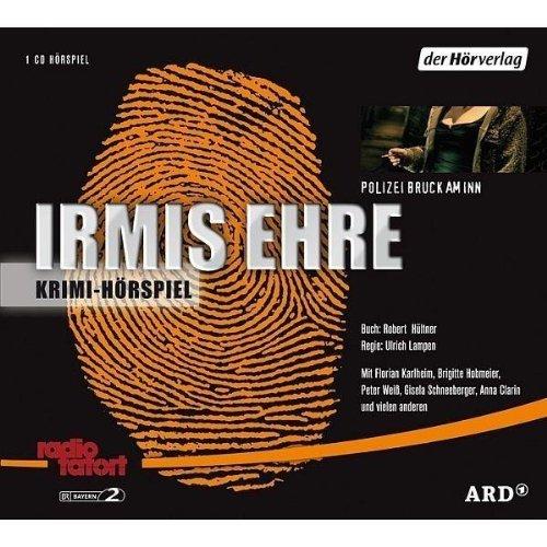 Radio Tatort: Irmis Ehre
