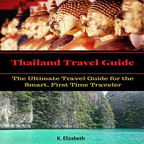 Thailand Travel Guide audiobook cover art
