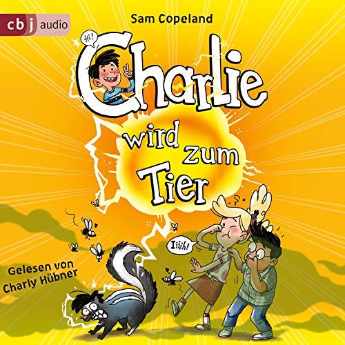 Charlie wird zum Tier Titelbild