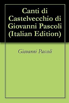 Canti di Castelvecchio di Giovanni Pascoli