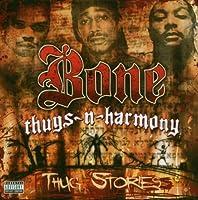 Thug Stories by Bone Thugs (2006-09-06)