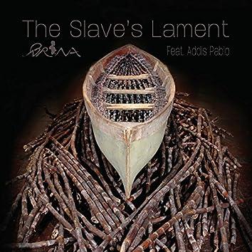 The Slave's Lament (feat. Addis Pablo)