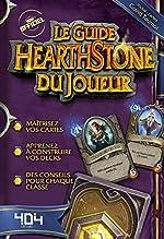 Le Guide Hearthstone du joueur de Stéphane PILET