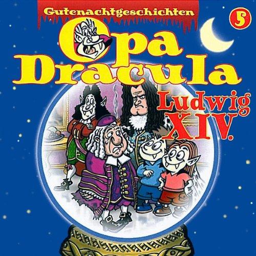 Opa Dracula 5: Ludwig XIV cover art