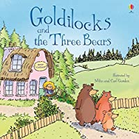 Goldilocks and the Three Bears (Picture Books)