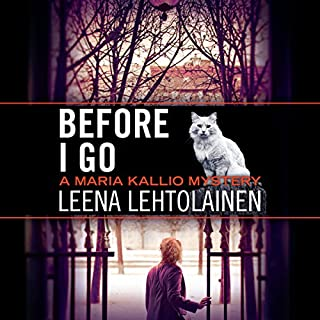 Before I Go     Maria Kallio, Book 7              Written by:                                                                                                                                 Leena Lehtolainen,                                                                                        Owen F. Witesman - translator                               Narrated by:                                                                                                                                 Amy Rubinate                      Length: 10 hrs and 19 mins     1 rating     Overall 3.0