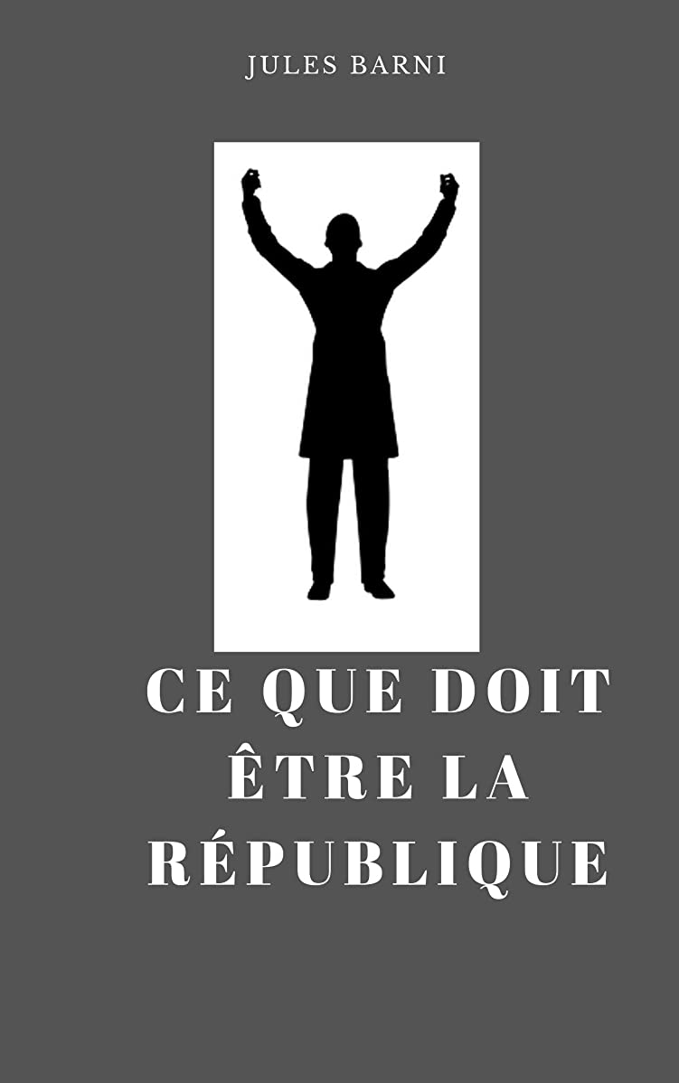 フィクションきちんとした天のCe que doit être la République (French Edition)