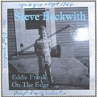 Eddie Frank on the Edge