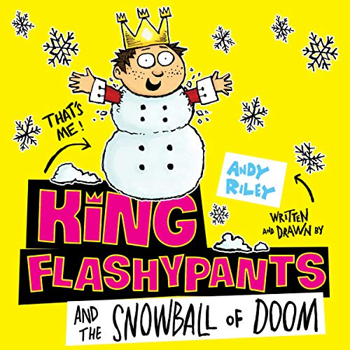King Flashypants and the Snowball of Doom audiobook cover art