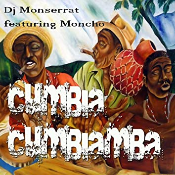 Cumbia Cumbiamba (feat. Moncho) - Single