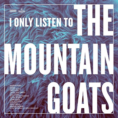 I Only Listen To The Mountain Goats: All Hail West Texas [Vinilo]