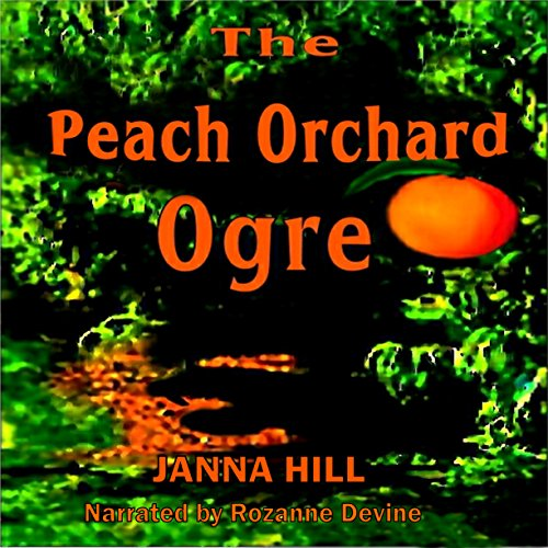 The Peach Orchard Ogre audiobook cover art