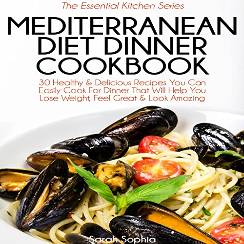 Mediterranean Diet Dinner Cookbook audiobook cover art