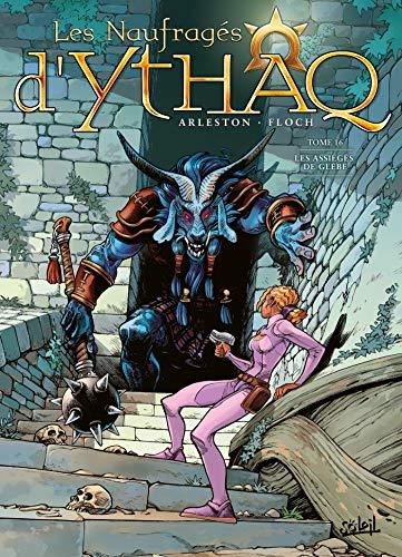 Les Naufragés d'Ythaq T16