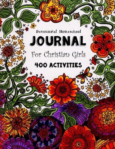 Download Devotional Homeschool Journal for Christian Girls 1514701766