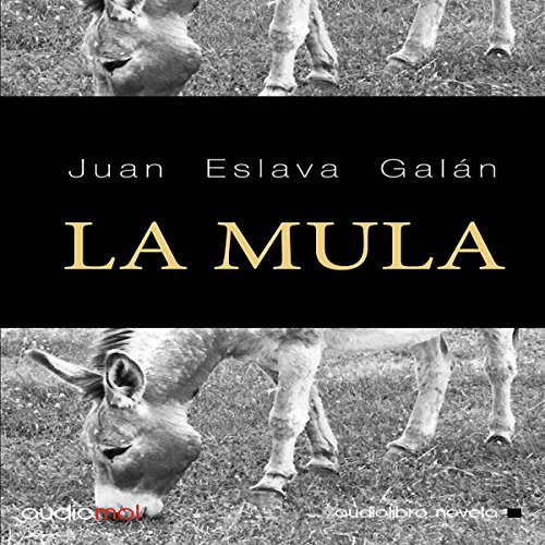 La mula [The Mule] audiobook cover art