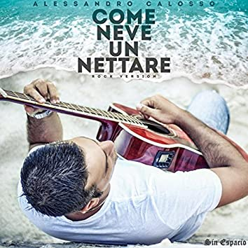 Come neve un nettare (Rock Version)