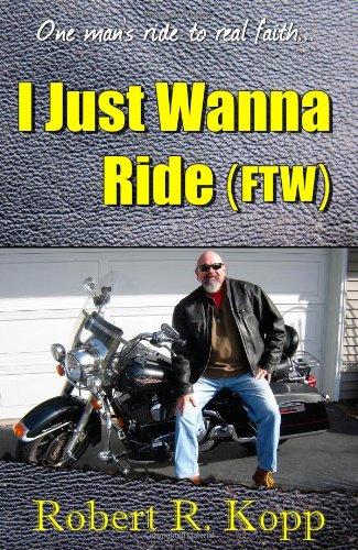 I Just Wanna Ride (Ftw)