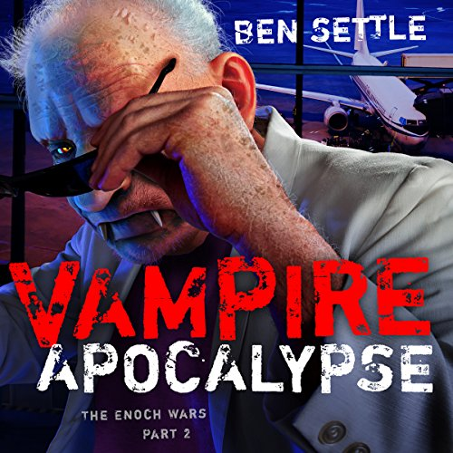 Vampire Apocalypse     The Enoch Wars, Book 2              By:                                                                                                                                 Ben Settle                               Narrated by:                                                                                                                                 Greg Perry                      Length: 6 hrs and 21 mins     Not rated yet     Overall 0.0