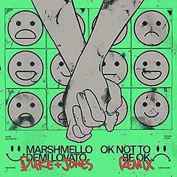 OK Not To Be OK (Duke & Jones Remix)