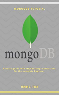 MongoDB Tutorial: A basic guide with step-by-step instructions for the complete beginner
