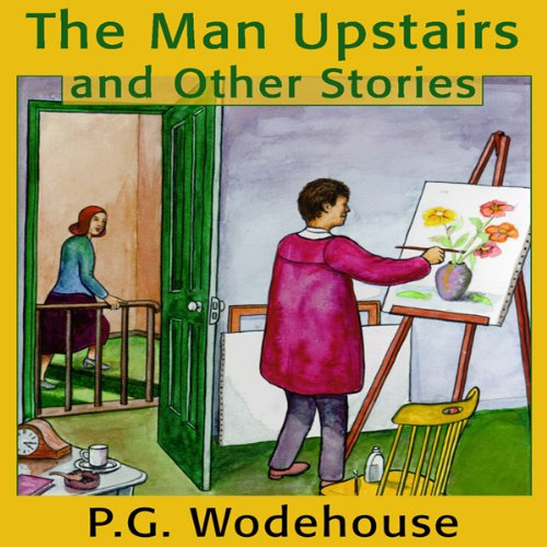The Man Upstairs and Other Stories audiobook cover art