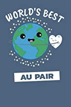 World's Best Au Pair: Notebook / Journal With 110 Lined Pages