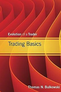 Trading Basics: Evolution of a Trader: 589