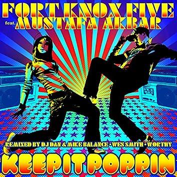 Keep It Poppin Remixed Feat. Mustafa Akbar