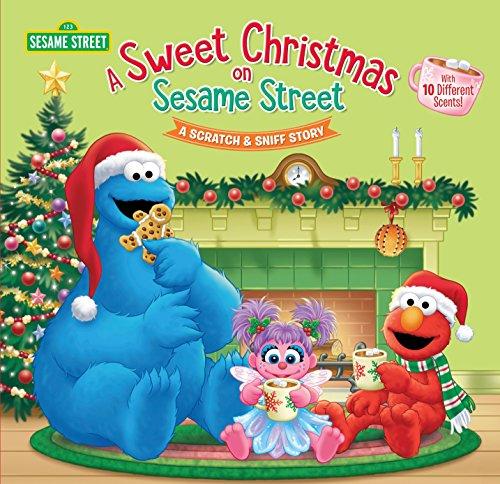 A Sweet Christmas on Sesame Street (Sesame Street): A Scratch & Sniff Story