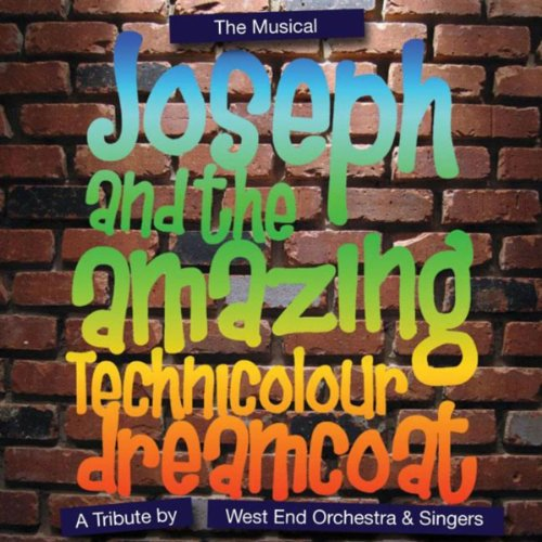 Joseph ( And The Amazing Technicolour Dreamcoat ) - The Musical - A Tribute