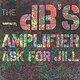 THE DB'S: Amplifier (45 RPM Vinyl) [Albion Records ION-1024, 1981]