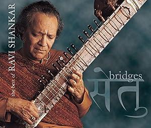 Bridges: Best of Ravi Shankar