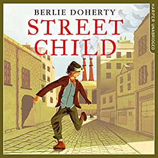 Street Child     Collins Modern Classics              By:                                                                                                                                 Berlie Doherty                               Narrated by:                                                                                                                                 Antonia Beamish                      Length: 4 hrs     32 ratings     Overall 4.3