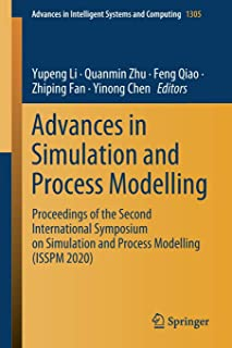 Advances in Simulation and Process Modelling: Proceedings of the Second International Symposium on Simulation and Process ...