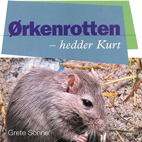 Couverture de Ørkenrotten - hedder Kurt