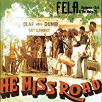 He Miss Road & Expensive Shit by Fela Kuti (2010-05-11)