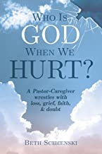 who is god when we hurt