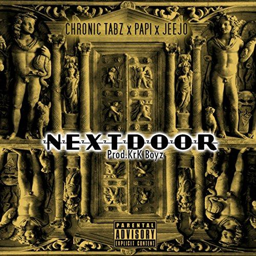 Next Door (feat. Papi Action, JeeJo) [Explicit]